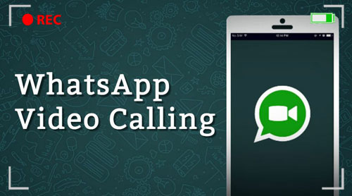 How to record a WhatsApp Video Call